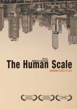 The Human Scale - Planning Livable and Humanistic Cities