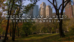 Frederick Law Olmsted - Designing America